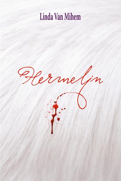 Linda van Migen: HERMELIN, roman