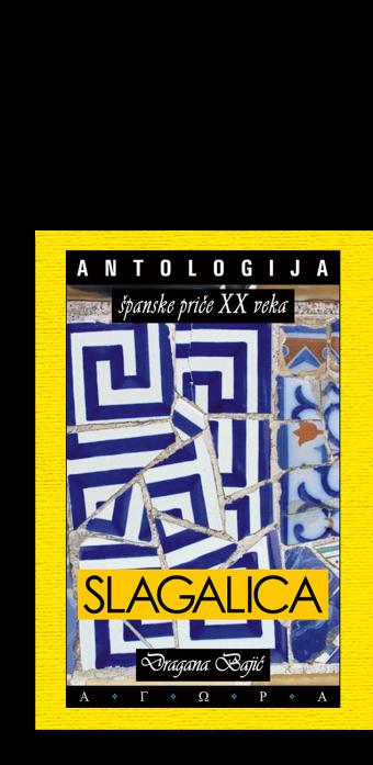 Slagalica: Antologija Hispanoameričke priče