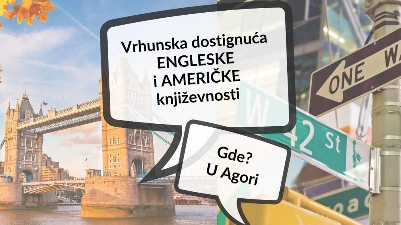 VRHUNSKA DOSTIGNUĆA ENGLESKE I AMERIČKE  KNJIŽEVNOSTI U AGORI!